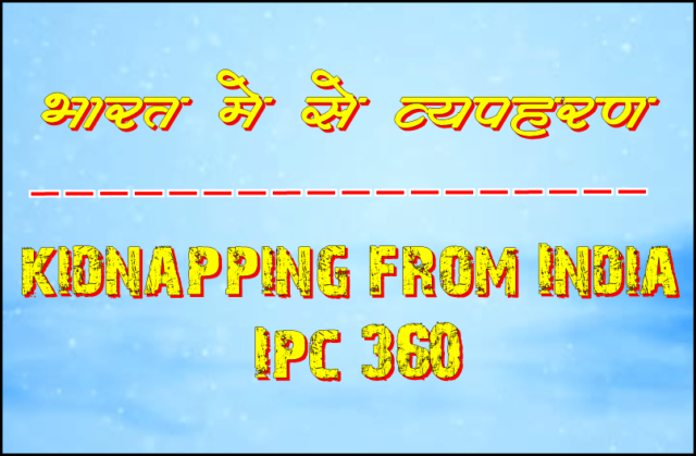 kidnapping from India   Ipc 360