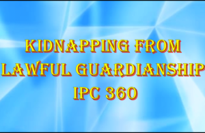 Kidnapping from lawful guardianship | Section 361