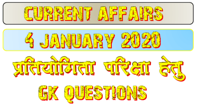 4 January 2020 Current affairs