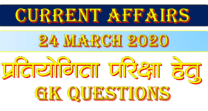 24 March 2020 Current affairs