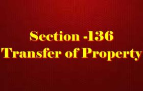 Section 136 of Transfer of property Act