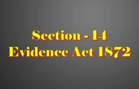 Section 14 of Indian Evidence Act
