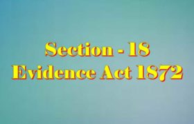 Section 18 of Indian Evidence Act