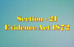 Section 21 of Indian Evidence Act
