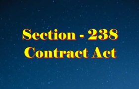 Section 238 Indian Contract act 1872 in Hindi