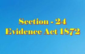 Section 24 of Indian Evidence Act