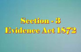 Section 3 of Indian Evidence Act