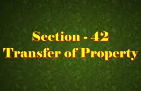 Section 42 of Transfer of property Act