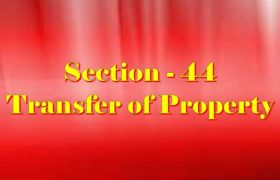 Section 44 of Transfer of property Act