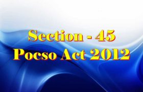 Section 45 Pocso Act 2012 in Hindi