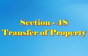 Section 48 of Transfer of property Act