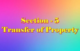 Section 5 of Transfer of property Act