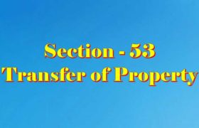 Section 53 of Transfer of property Act