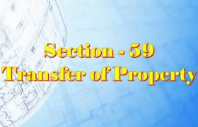 Section 59 of Transfer of property Act