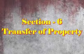 Section 6 of Transfer of property Act