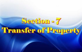 Section 7 of Transfer of property Act