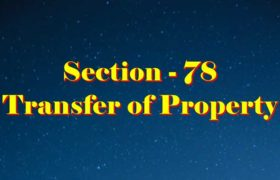 Section 78 of Transfer of property Act