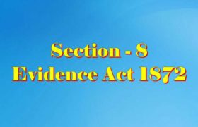 Section 8 of Indian Evidence Act