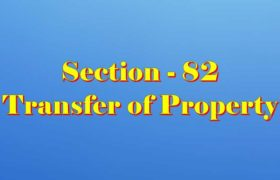Section 82 of Transfer of property Act
