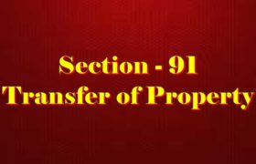 Section 91 of Transfer of property Act