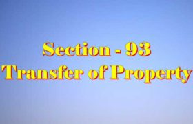 Section 93 of Transfer of property Act