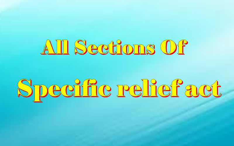 Specific relief act sections list
