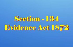Section 134 of Indian Evidence Act