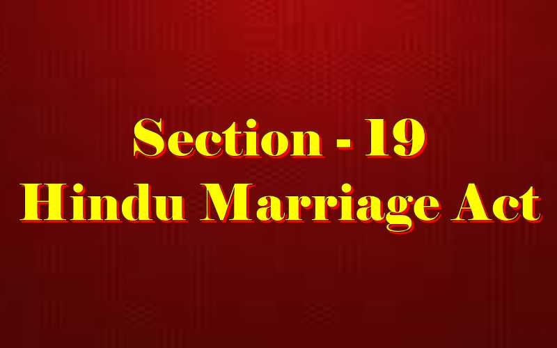 Section 19 of Hindu Marriage Act