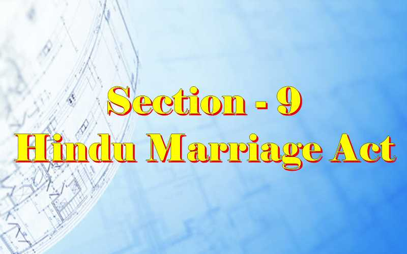 Section 9 of Hindu Marriage Act