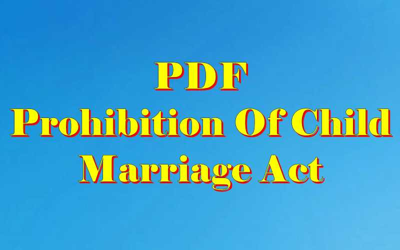 Prohibition of Child Marriage act 2006 PDF
