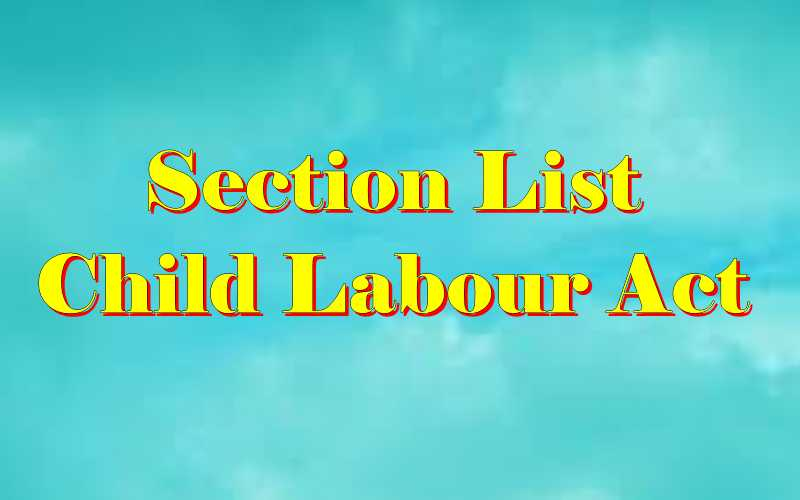 Child Labour Act 1986 section list