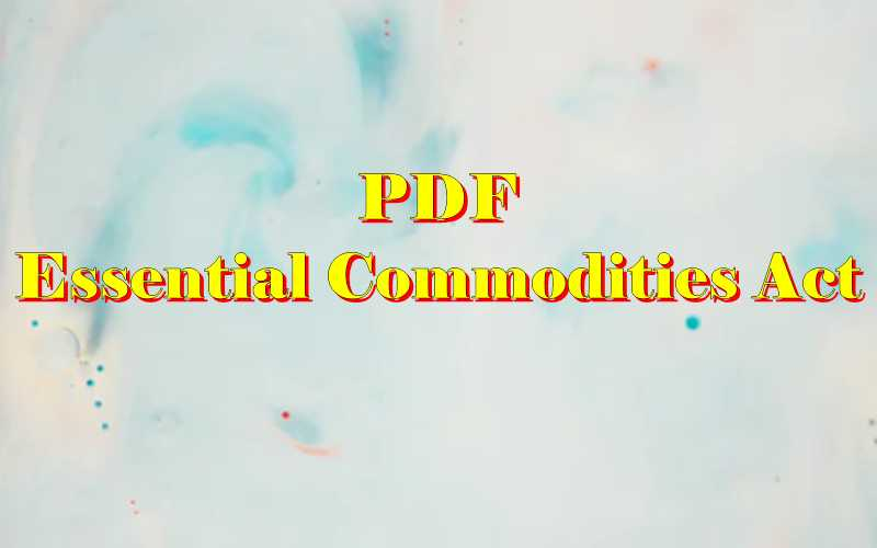 Essential Commodities Act 1955 PDF