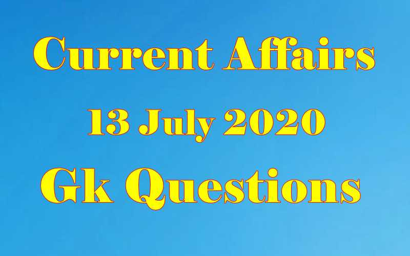 13 July 2020 Current affairs in Hindi