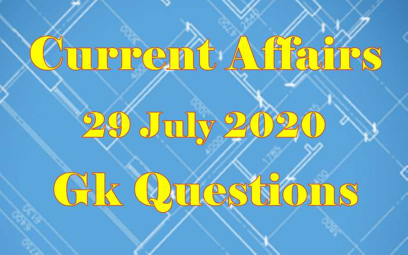 29 July 2020 Current affairs in Hindi