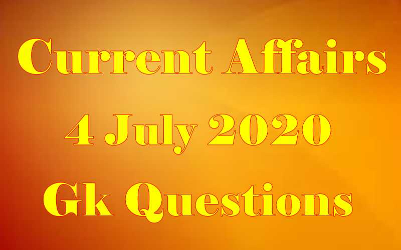 4 July 2020 Current affairs in Hindi