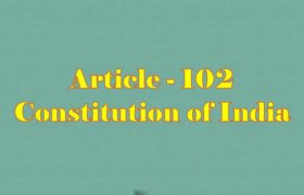 Article 102 of Indian Constitution in Hindi