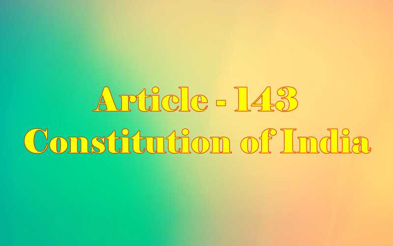 Article 143 of Indian Constitution in Hindi