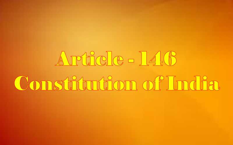 Article 146 of Indian Constitution in Hindi