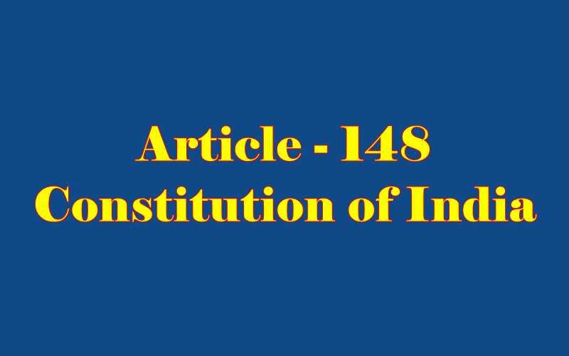 Article 148 of Indian Constitution in Hindi