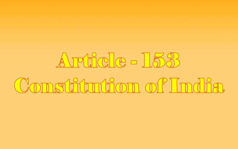 Article 153 of Indian Constitution in Hindi