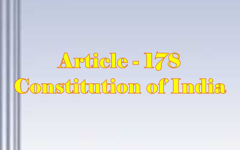 Article 178 of Indian Constitution in Hindi