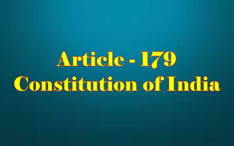 Article 179 of Indian Constitution in Hindi