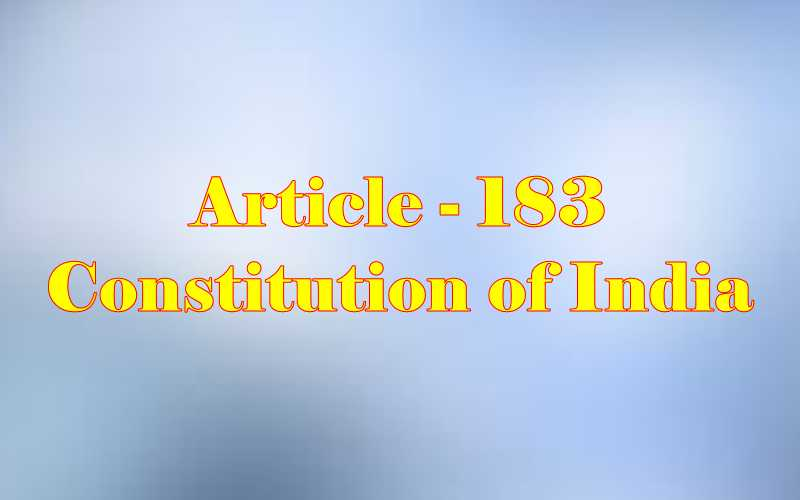 Article 183 of Indian Constitution in Hindi