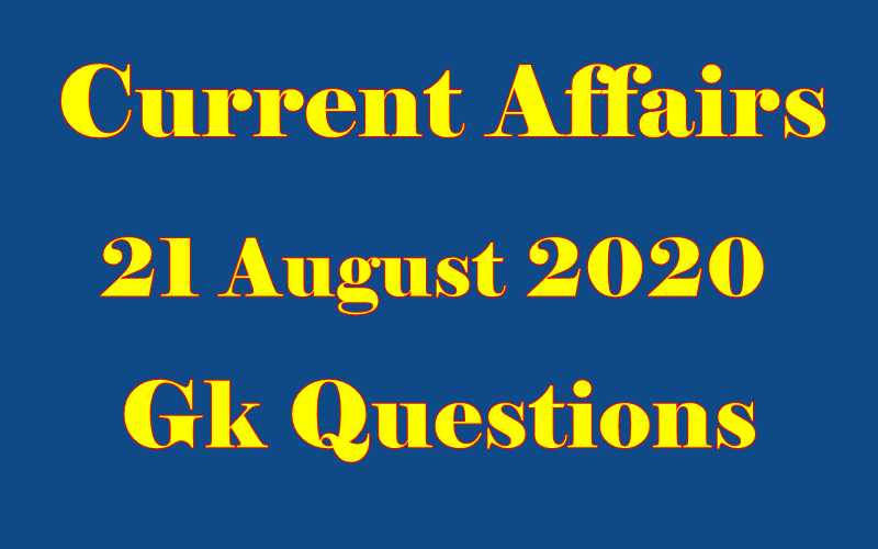 21 August 2020 Current affairs in Hindi