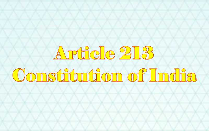 Article 213 of Indian Constitution in Hindi