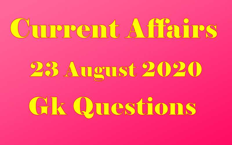23 August 2020 Current affairs in Hindi