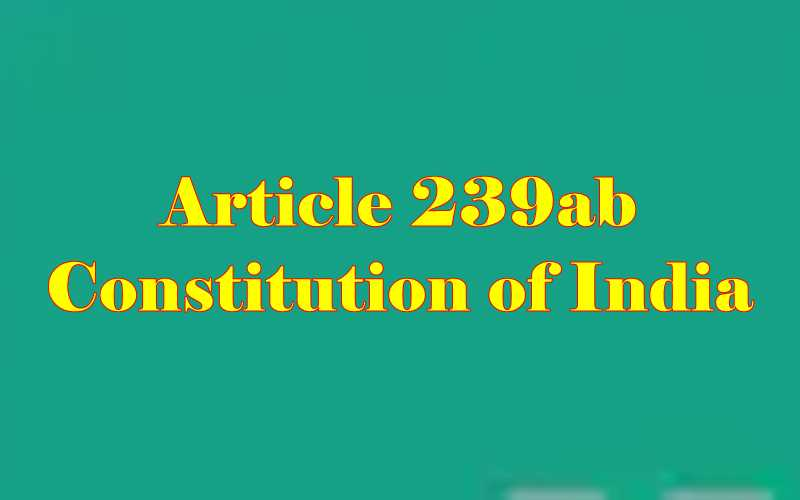 Article 239ab of Indian Constitution in Hindi