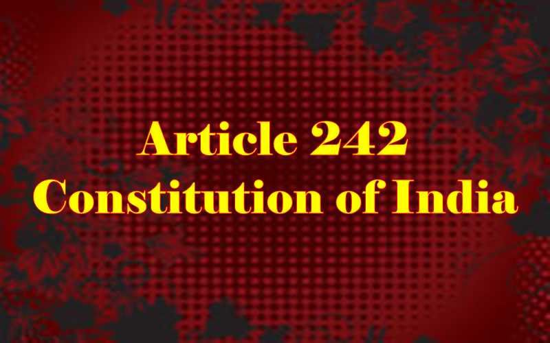 Article 242 of Indian Constitution in Hindi