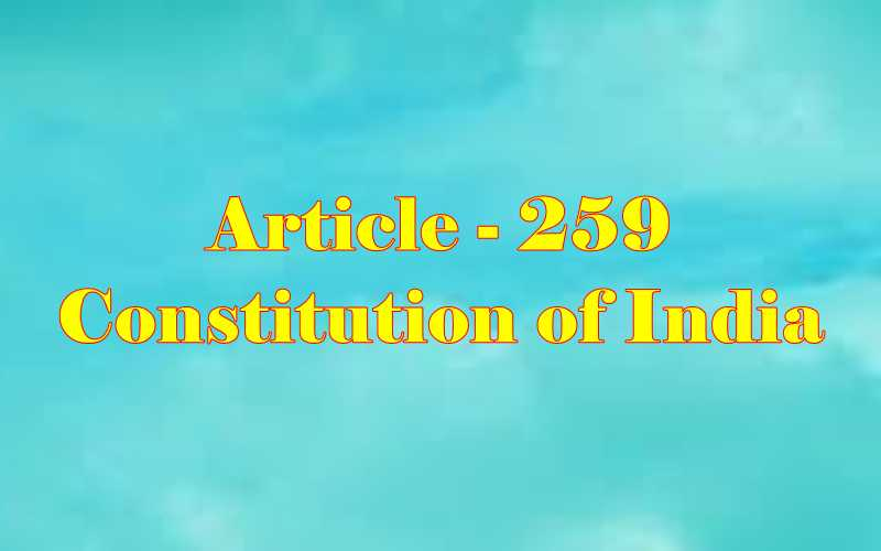 Article 259 of Indian Constitution in Hindi
