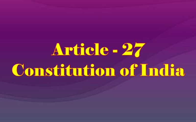 Article 27 of Indian Constitution in Hindi